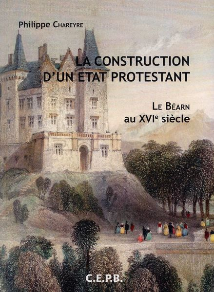 Etat protestant Béarn Chareyre